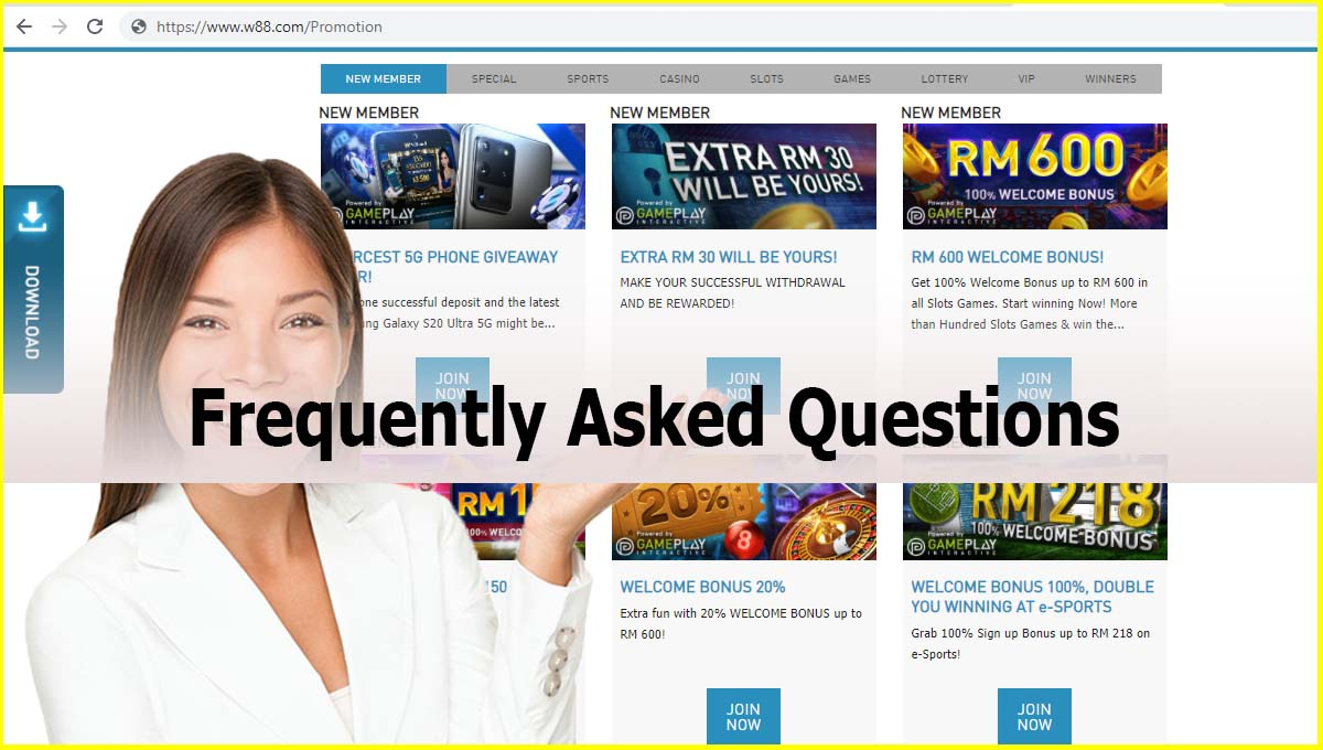 W88 Casino Malaysia Frequently Asked Questions